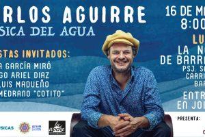 Carlos Aguirre llega a  Lima con «Música del Agua»