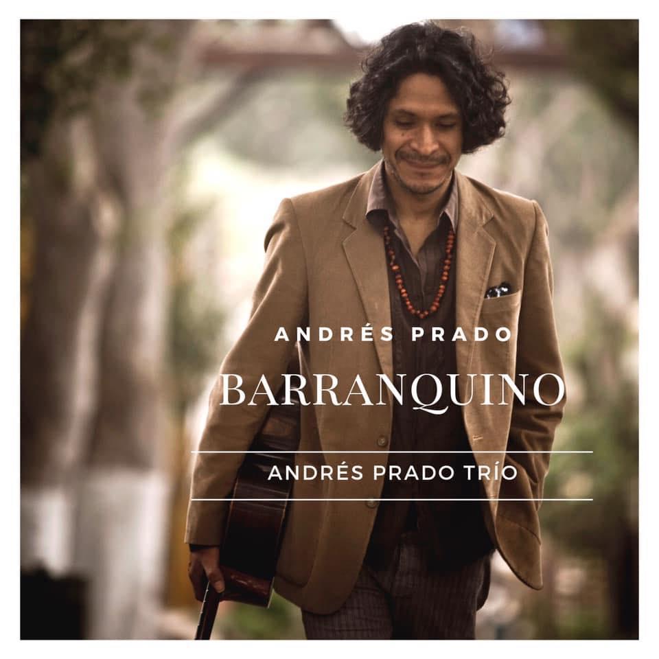 Andres Prado estrena nuevo álbum «Barranquino»