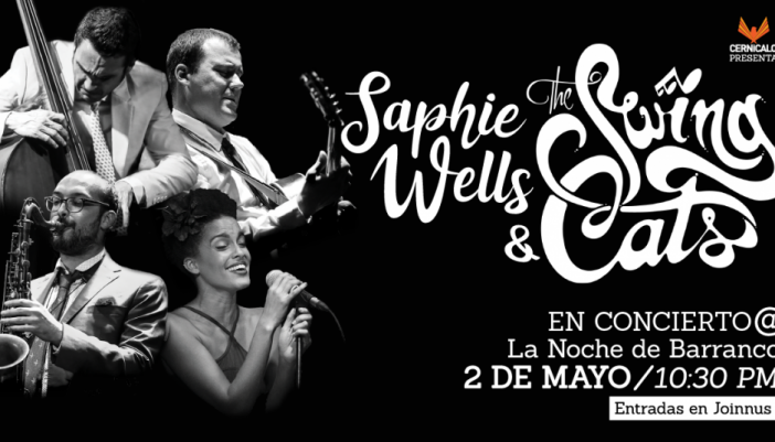 Saphie Wells & The Swing Cats regresan a Lima